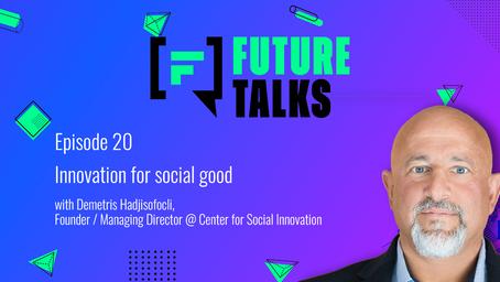 Episode 20: Innovation for social good