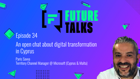 Episode 34: An open chat about digital transformation in Cyprus