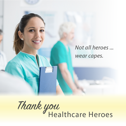 Thank You Healthcare Heroes April 3-10th, 2021