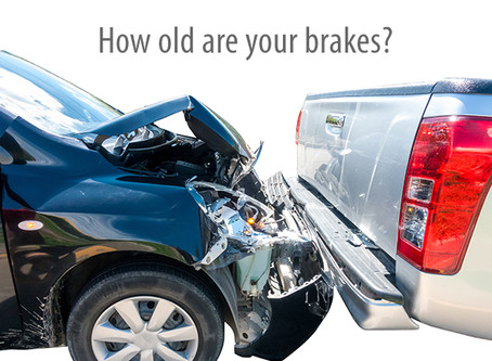 How old are your brakes?