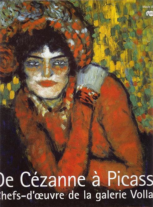 De Cézanne à Picasso. Chefs d'oeuvre de la galerie Vollard, Musée d'Orsay, 2007