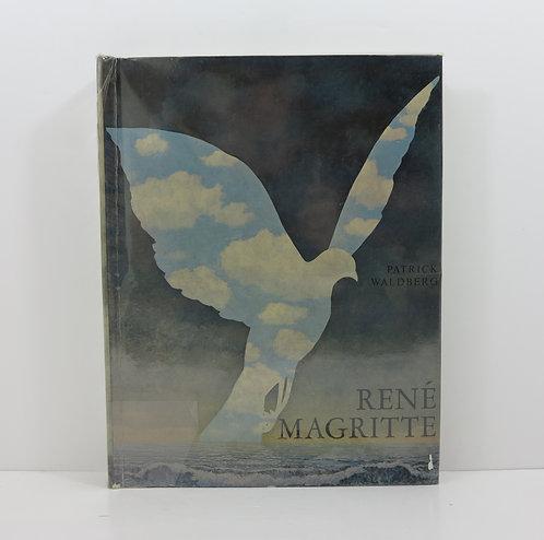 René Magritte. By Patrick Waldberg. André de Rache publisher. 1965.