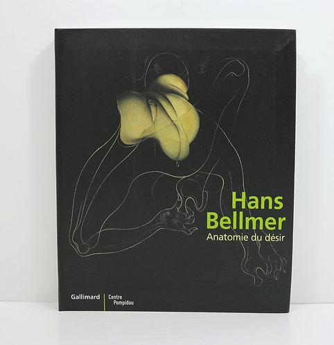 Hans Bellmer. Anatomie du désir. Centre Pompidou. 2006.