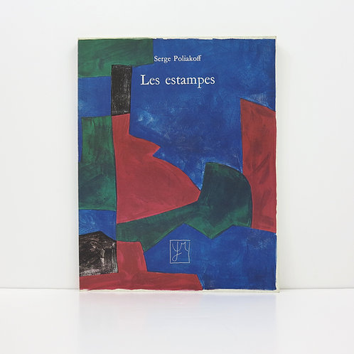 Serge Poliakoff. The graphic work. Arts et Métiers Graphiques. 1974.