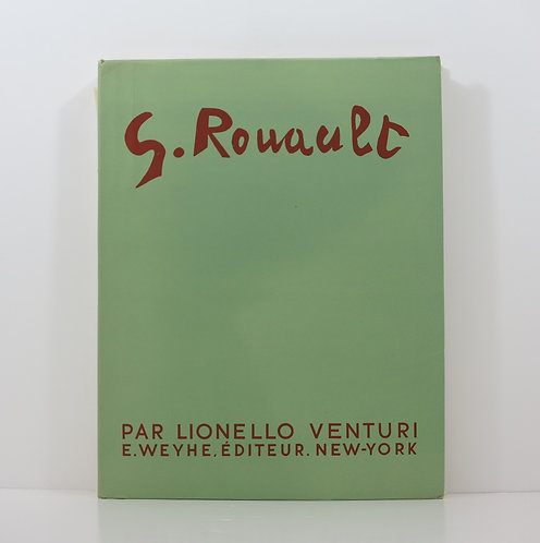 Georges Rouault. By Lionello Venturi. Weyhe publisher. 1940.