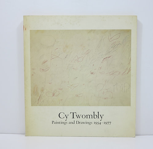 CY TWOMBLY, PAINTINGS AND DRAWINGS, 1954-1977: WHITNEY MUSEUM OF AMERICAN ART, A