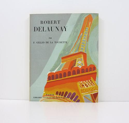 Robert Delaunay. By Gilles de La Tourette. 1950.