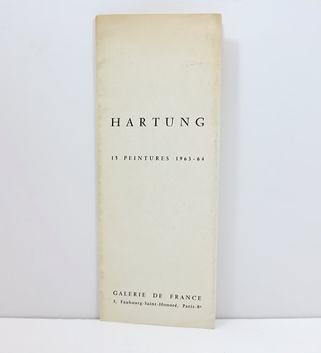 Hartung. 15 peintures 1963-64. Galerie de France.
