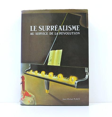 Le Surréalisme au service de la Révolution. Jean-Michel Place, 1976.