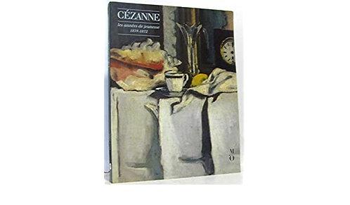Cézanne, Les années de jeunesse, 1859 - 1872, 1988