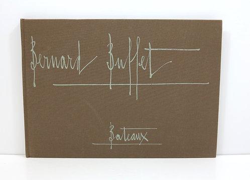 Bateaux. Bernard Buffet. Maurice Garnier. 1973