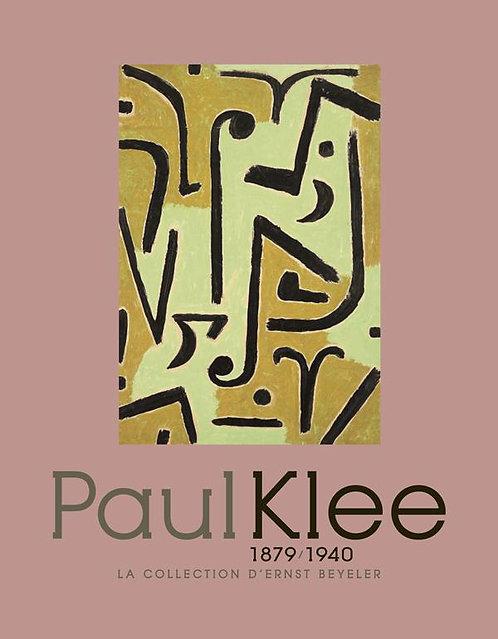 Paul Klee. 1879 - 1940. La collection de Beyeler, Musée de l'Orangerie, 2010