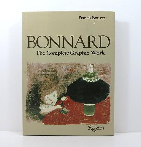 Bonnard. The Complete Graphic Work. Rizzoli. 1981.
