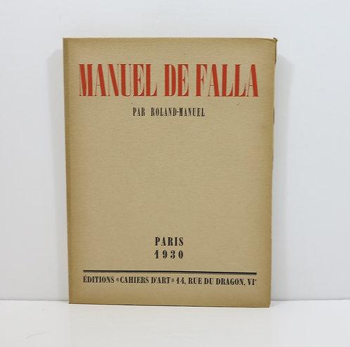 Roland-Manuel. Manuel de Falla.Paris, Cahiers d'Art, 1930