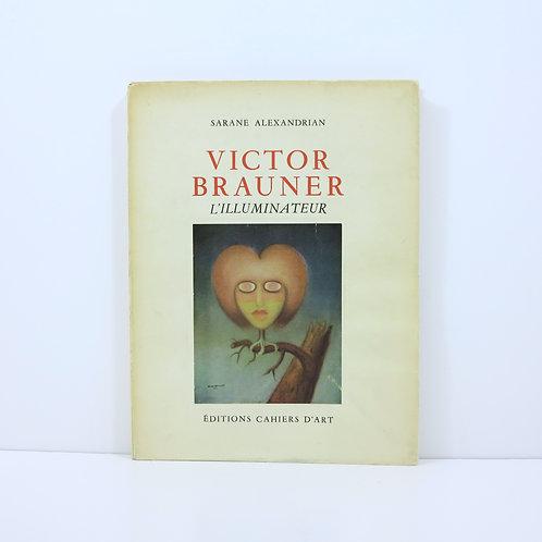 [Brauner Victor]. L'illuminateur. By Alexandrian Sarane. Cahiers d'Art. 1954.