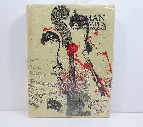 Arman. Estampes. Catalogue Raisonné. Marval éditeur. 1990.