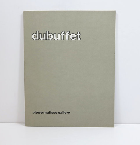 Dubuffet. Galerie Pierre Matisse. 1981 & 1978. 2 catalogues.