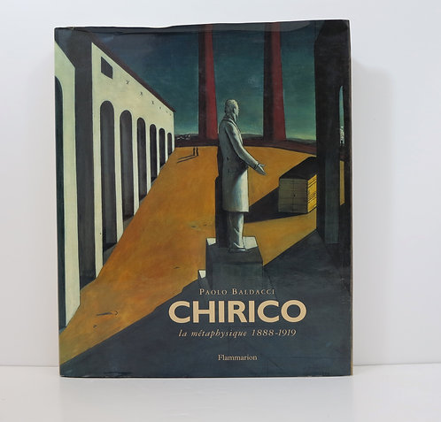 De Chirico: The Metaphysical Period by Paolo Baldacci. Flammarion. 1997.