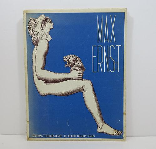 Max Ernst. Oeuvres de 1919 à 1936. Cahiers d'art, 1937.