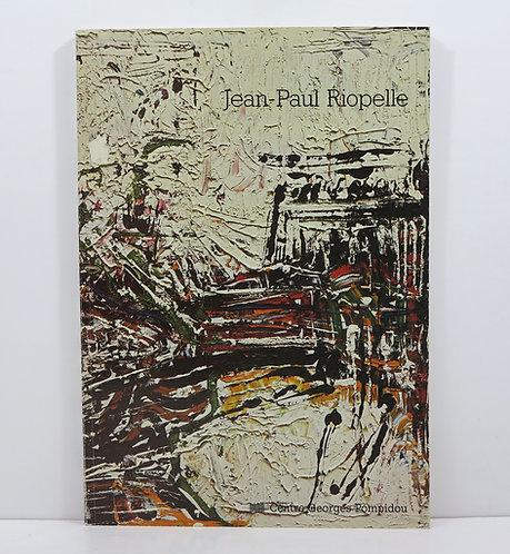 Jean-Paul Riopelle. Peintures 1946-1977. Centre Pompidou. 1981.