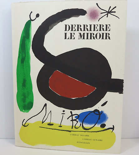 Joan Miró. Derriere Le Miroir 164/165. L'Oiseau Solaire. Signed.