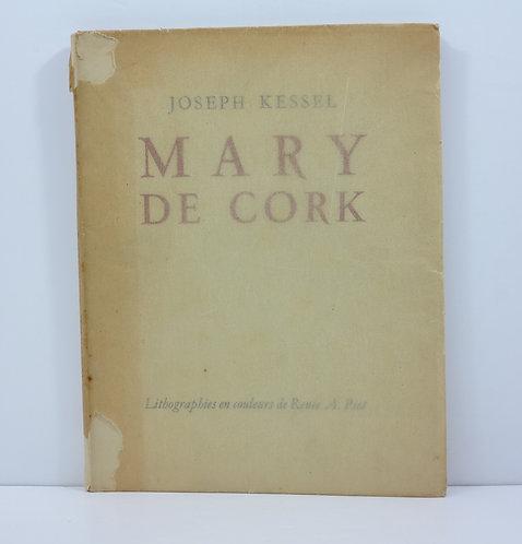 Joseph Kessel. Mary de Cork. Hazan. 1926.