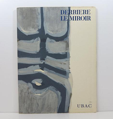 Derrière le Miroir. Raoul Ubac. 1961. N°130. Deluxe.