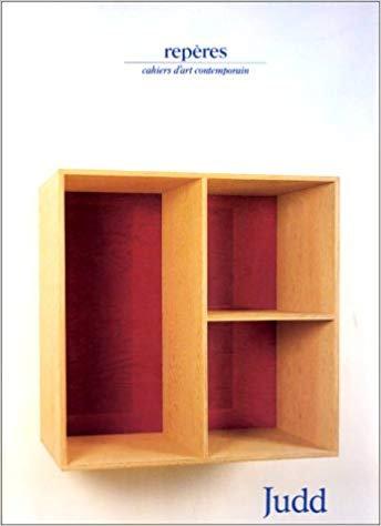 Judd Donald - Repères - cahiers d'art contemporain.1987.