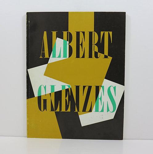 Albert Gleizes. Musée d'art moderne, Paris. 1964.