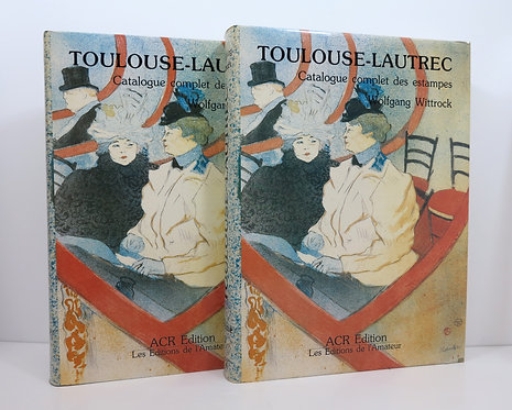 Toulouse-Lautrec.Catalogue complet des estampes. ACR publisher. 1985.
