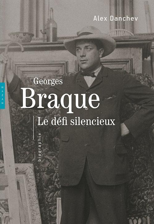 Georges Braque, Le défi silencieux, Alex Danchev, 2013