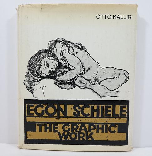 Egon Schiele: The Graphic WorkHardcover– 1970. By Otto Kallir.