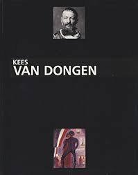 Kees Van Dongen, le Peintre. 1877. 1990