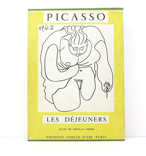 Picasso. Les Déjeuners. By Douglas Cooper. Cercle d'Art.