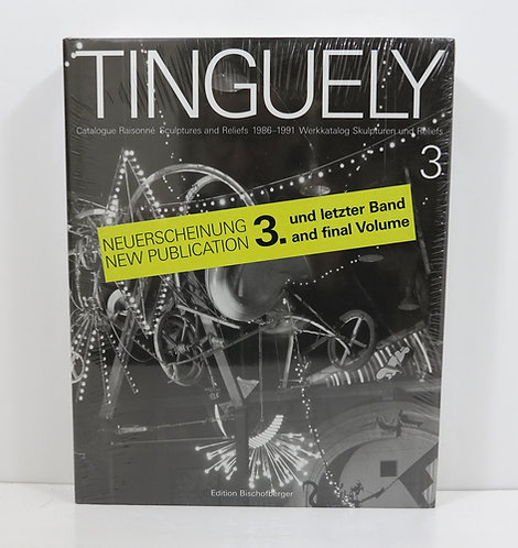 Jean Tinguely - Catalogue Raisonne - Volume 3. 2005