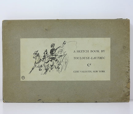 A sketch book by Toulouse-Lautrec. Curt Valentin. 1952.