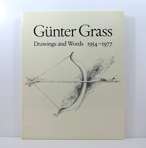 Gunter Grass. Drawings and words 1954-1977. Secker & Warburg. 1983. Numbered