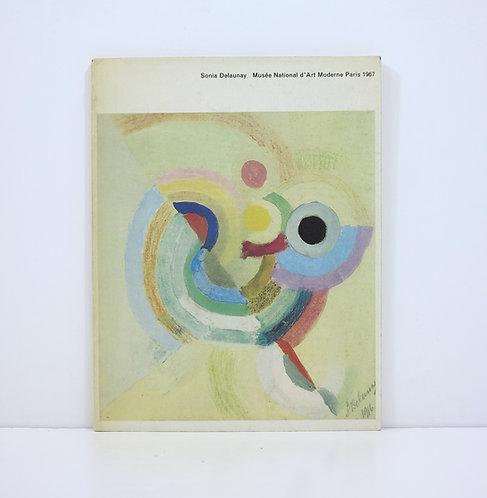 Sonia Delaunay. Retrospective. Musée d'Art Moderne, Paris. 1967.