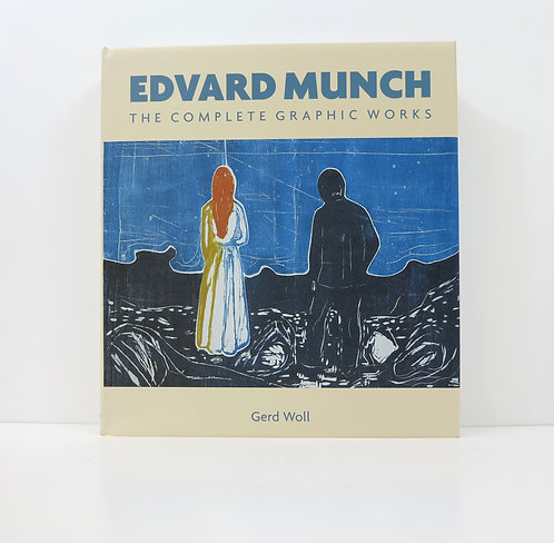 Edvard Munch. The complete graphic works. By Gerd Woll.