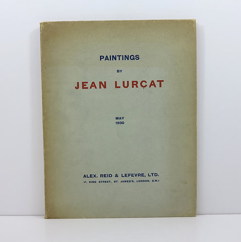 Paintings by Jean Lurçat. Reid and Lefevre. May 1930.