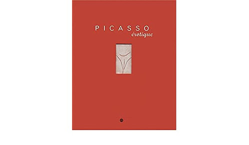 Picasso Erotique. RMN. 2001.