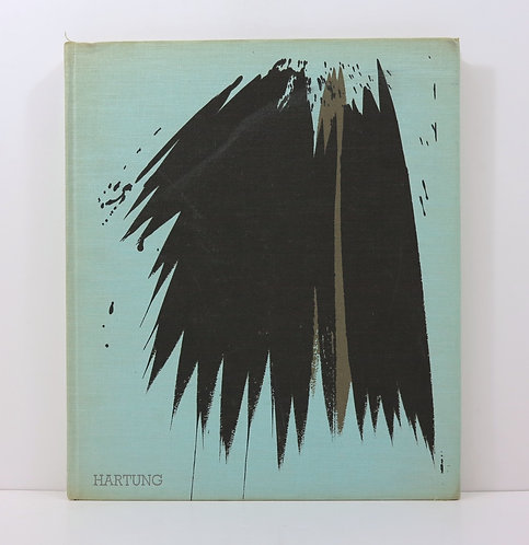 Hans Hartung. By R-V Gindertael. Pierre Tisné publisher. 1960.