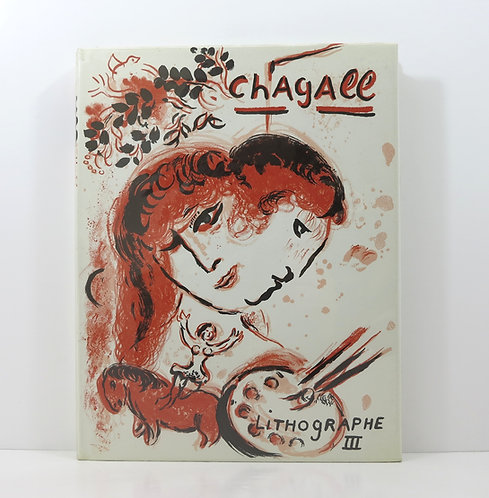 Chagall Lithographe Volume III. André Sauret. 1969.