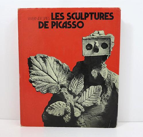 Les sculptures de Picasso. Par Werner Spies. La Guilde du livre Lausanne.1972