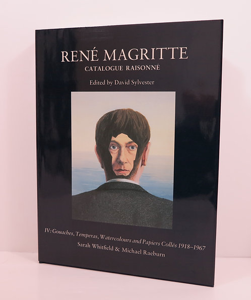 Réné Magritte, catalogue raisonné tome 4.