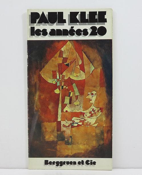 Paul Klee. Paul Klee, les années 20. Galerie Berggruen