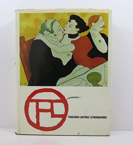 Toulouse-Lautrec : lithographies - pointes sèches. By J.Adhémar. 1965.