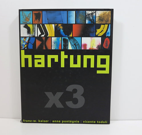 Hartung x3. Expressions contemporaines. 2003.