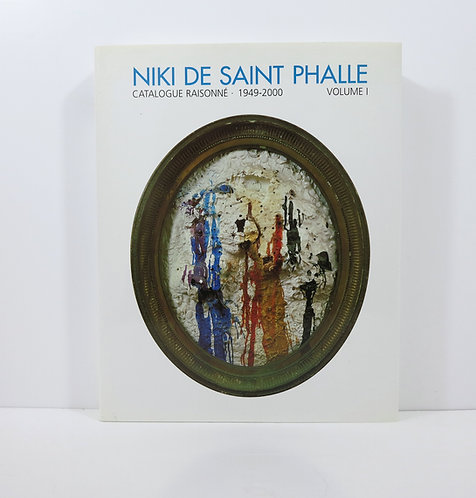 Niki de Saint Phalle. Catalogue Raisonné 1949-2000. Volume 1, Acatos, 2001.