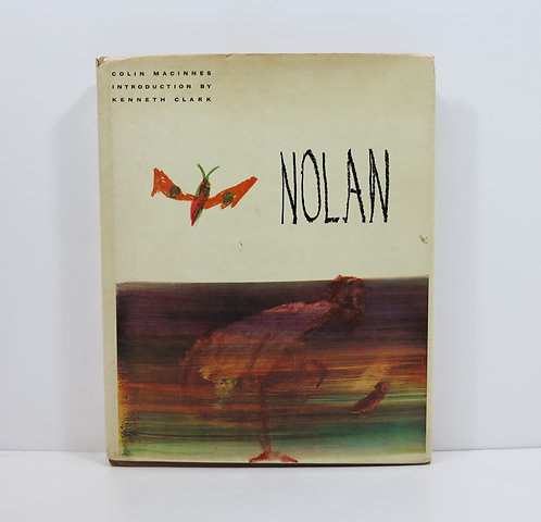 Sidney Nolan. By Kenneth MacInnes. Thames and Hudson. 1961.